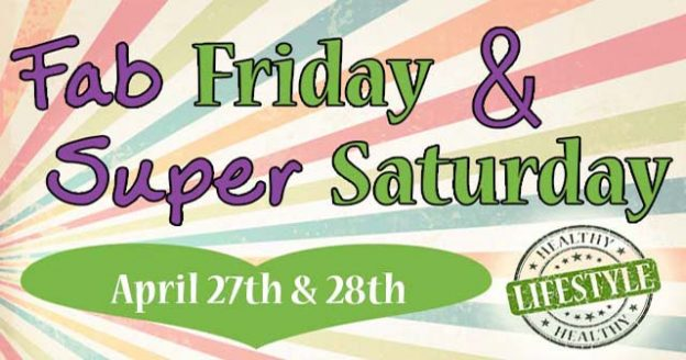 April's Fab Friday & Super Saturday at Evolv