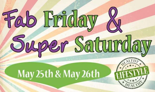 May's Fab Friday & Super Saturday at Evolv