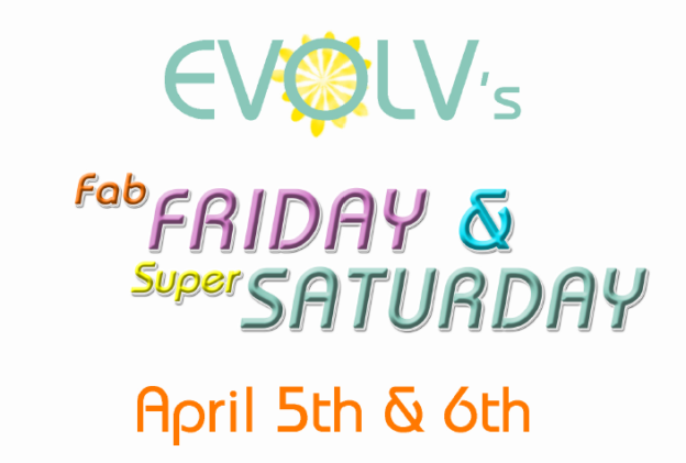 Fab Friday & Super Saturday – April Deals!